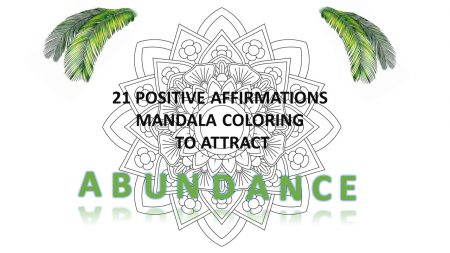 21 AFFIRMATIONS Mandala colouring for ABUNDANCE